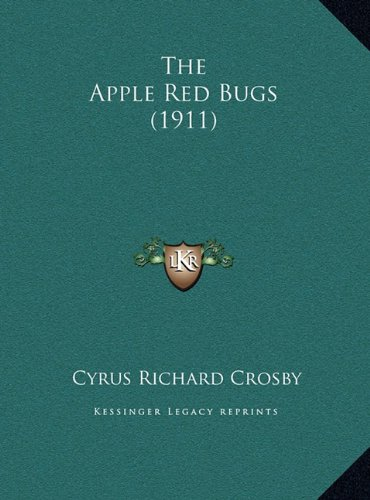 The Apple Red Bugs (1911) the Apple Red Bugs (1911)