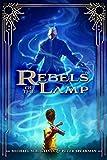 Rebels of the Lamp, Book 1: Rebels of the Lamp