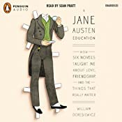 A Jane Austen Education | [William Deresiewicz]