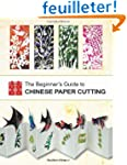 The Beginner's Guide to Chinese Paper...
