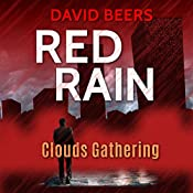 Clouds Gathering: Red Rain Series, Book 1 | David Beers