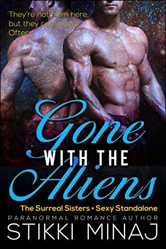 Gone with the Aliens: A BBW Alien Menage Pregnancy Romance PDF