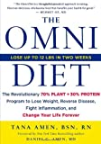By Tana Amen - The Omni Diet: The Revolutionary 70% PLANT + 30% PROTEIN Program to Lose Weight, Reverse Disease, Fight Inflammation, and Change Your Life Forever (1st Edition) (3/17/13)