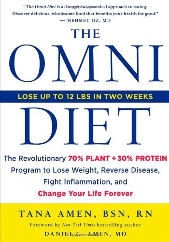 By Tana Amen - The Omni Diet: The Revolutionary 70% PLANT + 30% PROTEIN Program to Lose Weight, Reverse Disease, Fight Inflammation, and Change Your Life Forever (1st Edition) (3/17/13) PDF