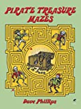 Pirate Treasure Mazes (Dover Children s Activity Books)