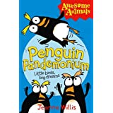 Penguin Pandemonium (Awesome Animals)by Jeanne Willis