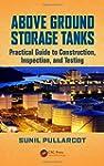 Above Ground Storage Tanks: Practical...