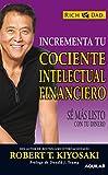 Incrementa tu cociente intelectual financiero (OTROS GENERALES AGUILAR.)