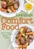 Editors of Cooking Light Magazine Cooking Light Comfort Food