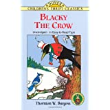Blacky the Crowby Thornton W. Burgess