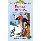 Blacky the Crowby Thornton W. Burgess