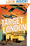 Target London: Under attack from the...