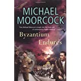"Byzantium Endures: Between the Wars, Vol. 1: Pyat Quartetvon ""Michael Moorcock"""