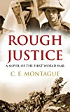 Rough Justice: A Novel of the First World War