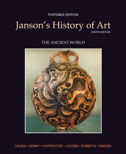 Janson's History of Art Portable Edition Book 1: The...