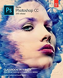Adobe Photoshop CC Classroom in a Book (2015 release) by Adobe Press