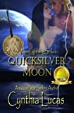 Quicksilver Moon (When Lightning Strikes)