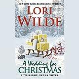 A Wedding for Christmas (Twilight, Texas Series, Book 7)