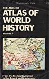 The Anchor Atlas of World History, Vol. 2 (From the French Revolution to the American Bicentennial) (0385133553) by Kinder, Hermann