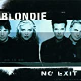 "No Exitvon ""Blondie"""
