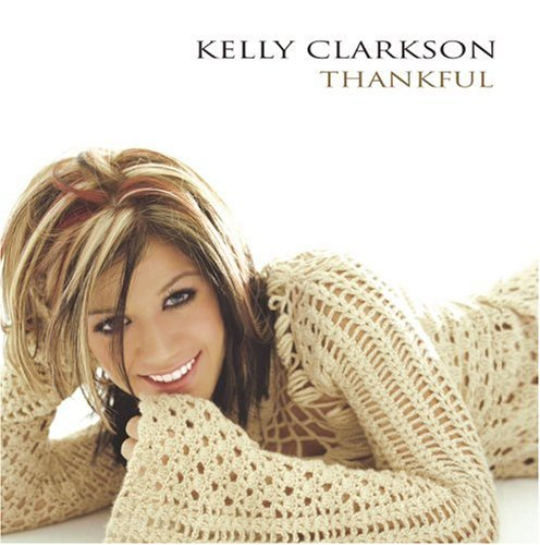 Original album cover of Thankful by Kelly Clarkson