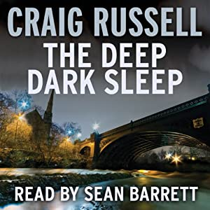 The Deep Dark Sleep: A Lennox Thriller | [Craig Russell]