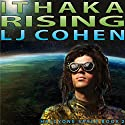 Ithaka Rising: Halcyone Space, Book 2 Audiobook by LJ Cohen Narrated by Bill Burrows