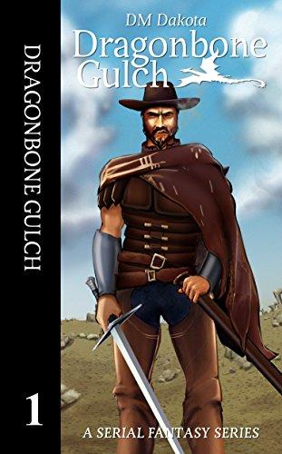 dragonbone-gulch-a-serial-fantasy-series-dragonbone-gulch-book-1-english-edition