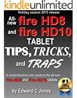 All-new Fire HD8 and Fire HD10 Tips, Tricks, and Traps: A comprehensive user guide to the new Fire HD8 and Fire HD10 tablets