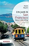 Ein Jahr in San Francisco (HERDER spektrum)