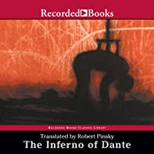 The Inferno of Dante: Translated by Robert Pinsky (       UNABRIDGED) by Dante Aligheri, Robert Pinsky (translator) Narrated by George Guidall