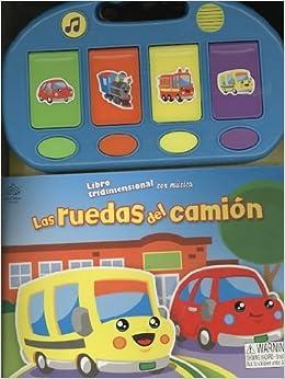 Las ruedas del camion / The wheels on the bus (Libros Tridimensionales