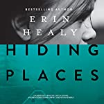 Hiding Places | Erin Healy