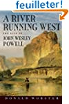 A River Running West: The Life of Joh...