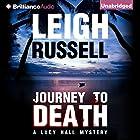 Journey to Death: A Lucy Hall Mystery, Book 1 Hörbuch von Leigh Russell Gesprochen von: Heather Wilds