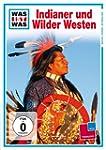 WAS IST WAS TV: Indianer und Wilder W...