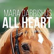 All Heart: Stay the Distance, Book 2 | Mara Dabrishus