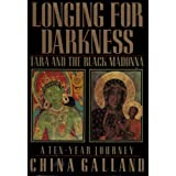 Longing for Darkness: Tara and the Black Madonna