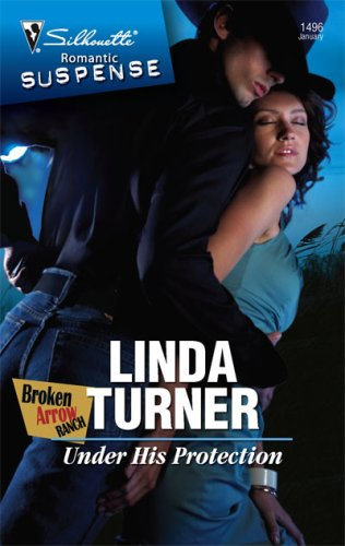 Image of Under His Protection (Silhouette Romantic Suspense)