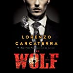 The Wolf: A Novel | Lorenzo Carcaterra