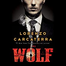 The Wolf: A Novel (       UNABRIDGED) by Lorenzo Carcaterra Narrated by Keith Szarabajka