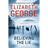 Believing the Lie (Inspector Lynley)by Elizabeth George