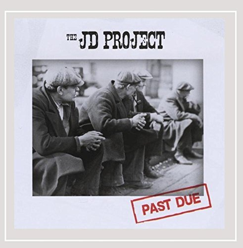 The JD Project - Past Due