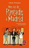 Une vie de pintade à Madrid