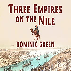 Three Empires on the Nile Audiobook