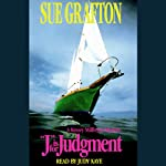 J is for Judgment: A Kinsey Millhone Mystery (       ABRIDGED) by Sue Grafton Narrated by Judy Kaye