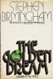 The Golden Dream: Suburbia in the Seventies (0060103345) by Birmingham, Stephen