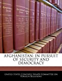 img - for Afghanistan: In Pursuit Of Security And Democracy book / textbook / text book