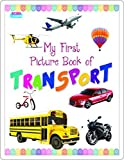 My First Picture Book of Transport (Fun to Learn)