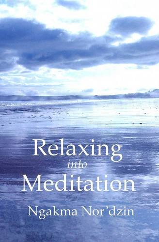 Relaxing into Meditation [paperback]